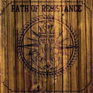 Path of Resistance - MMXIII