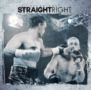 Straight Right - Round One