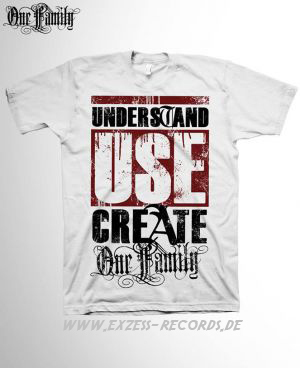 Understand Use Create - Shirt weiß